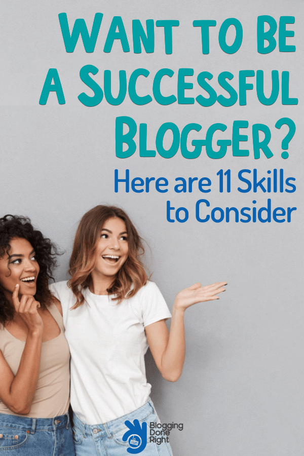 If you treat blogging as your job and business then here are 11 essential skills to have a successful blogging business. #treatblogasbusiness #successfulblog